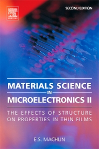 Materials Science in Microelectronics II, 2nd Edition,Eugene Machlin,ISBN9780080460406