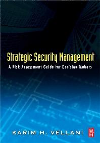 Strategic Security Management, 1st Edition,Karim Vellani,ISBN9780080465968