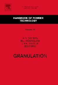 Granulation, 1st Edition,Agba Salman,Michael Hounslow,Jonathan P.K. Seville,ISBN9780080467887