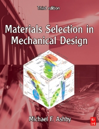 Materials Selection in Mechanical Design - 3rd Edition - ISBN: 9780080468648