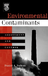 Environmental Contaminants, 1st Edition,Daniel Vallero,ISBN9780080470351