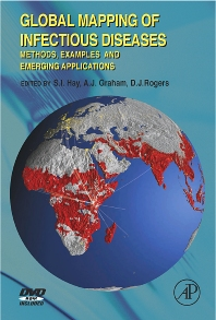 Global Mapping of Infectious Diseases, 1st Edition,S.I. Hay,Alastair Graham,David Rogers,ISBN9780080471020