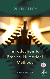 Introduction to Precise Numerical Methods - 2nd Edition - ISBN: 9780080471204