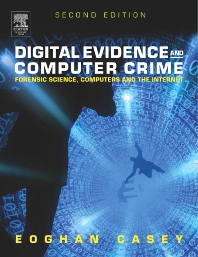 Digital Evidence and Computer Crime - 2nd Edition - ISBN: 9780080472508
