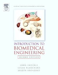 Introduction to Biomedical Engineering, 2nd Edition,John Enderle,Joseph Bronzino,Susan Blanchard,ISBN9780080473147
