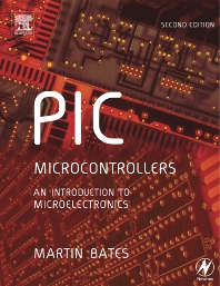 PIC Microcontrollers - 2nd Edition - ISBN: 9780080473741