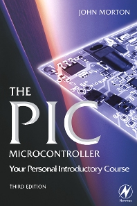 Cover image for The PIC Microcontroller: Your Personal Introductory Course