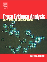 Trace Evidence Analysis - 1st Edition - ISBN: 9780123567611, 9780080474625