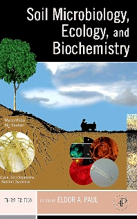 Cover image for Soil Microbiology, Ecology and Biochemistry