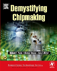Demystifying Chipmaking, 1st Edition,Richard Yanda,Michael Heynes,Anne Miller,ISBN9780080477091