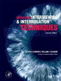 Effective Interviewing and Interrogation Techniques - 2nd Edition - ISBN: 9780080477466
