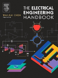 The Electrical Engineering Handbook, 1st Edition,Wai Chen,ISBN9780080477480