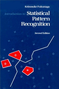 Cover image for Introduction to Statistical Pattern Recognition