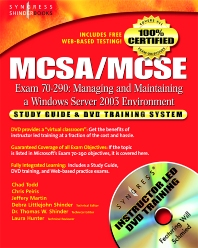 MCSA/MCSE Managing and Maintaining a Windows Server 2003 Environment (Exam 70-290), 1st Edition, Syngress,ISBN9780080479255