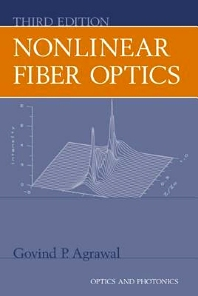 Nonlinear Fiber Optics - 3rd Edition - ISBN: 9780080479743
