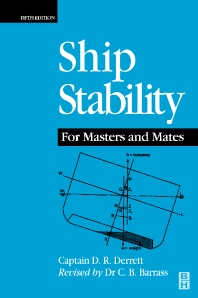 Ship Stability for Masters and Mates - 5th Edition