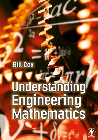 Understanding Engineering Mathematics - 1st Edition - ISBN: 9780750650984, 9780080481524