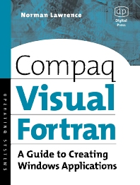 Compaq Visual Fortran - 1st Edition - ISBN: 9781555582494, 9780080488523