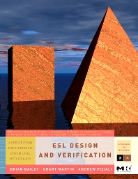 ESL Design and Verification, 1st Edition,Grant Martin,Brian Bailey,Andrew Piziali,ISBN9780080488837