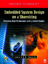 Embedded System Design on a Shoestring, 1st Edition,Lewin Edwards,ISBN9780080491233
