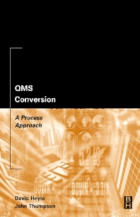 QMS Conversion: A Process Approach - 1st Edition - ISBN: 9780750675987, 9780080492193