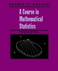 Cover image for A Course in Mathematical Statistics