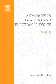 Advances in Imaging and Electron Physics, 1st Edition,Peter Hawkes,ISBN9780080493251