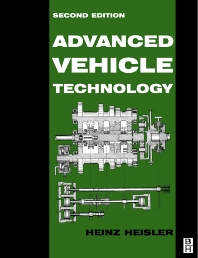 Advanced Vehicle Technology, 2nd Edition,Heinz Heisler,ISBN9780080493442