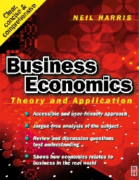 Business Economics: Theory and Application - 1st Edition - ISBN: 9780750644549