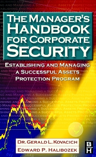 The Manager's Handbook for Corporate Security - 1st Edition - ISBN: 9780750674874, 9780080496245