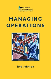 Managing Operations - 1st Edition - ISBN: 9780750638098