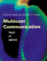 Multicast Communication - 1st Edition - ISBN: 9780080497341