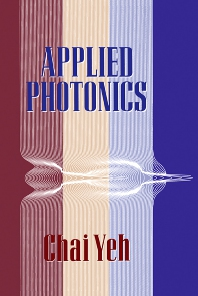 Applied Photonics - 1st Edition - ISBN: 9780127704586, 9780080499260