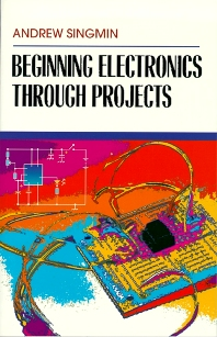 Cover image for Beginning Electronics Through Projects