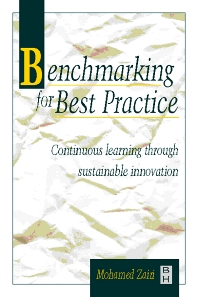 Benchmarking for Best Practice - 1st Edition - ISBN: 9780750639484