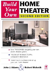 Build Your Own Home Theater - 2nd Edition - ISBN: 9780750673303, 9780080500386