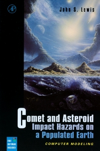 Cover image for Comet and Asteroid Impact Hazards on a Populated Earth