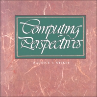 Computing Perspectives - 1st Edition - ISBN: 9780080502687