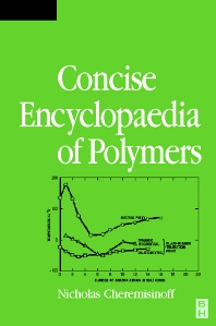 Cover image for Condensed Encyclopedia of Polymer Engineering Terms