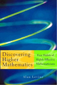 Discovering Higher Mathematics - 1st Edition - ISBN: 9780124454606, 9780080504681