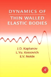 Cover image for Dynamics of Thin Walled Elastic Bodies