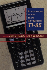 Explorations With Texas Instruments TI-85 - 1st Edition - ISBN: 9780123290700, 9780080506142