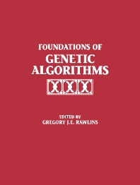 Foundations of Genetic Algorithms 1991 (FOGA 1) - 1st Edition - ISBN: 9781558601703, 9780080506845