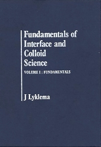 Cover image for Fundamentals of Interface and Colloid Science