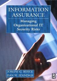 Information Assurance - 1st Edition - ISBN: 9780750673273, 9780080508719