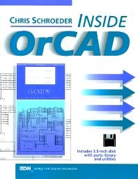 Inside OrCAD, 1st Edition,Chris Schroeder,ISBN9780080508825