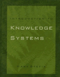 Introduction to Knowledge Systems - 1st Edition - ISBN: 9780080509167