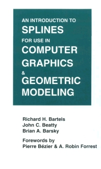 Cover image for An Introduction to Splines for Use in Computer Graphics and Geometric Modeling