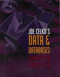 Cover image for Joe Celko's Data and Databases