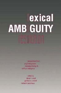 Lexical Ambiguity Resolution - 1st Edition - ISBN: 9780080510132